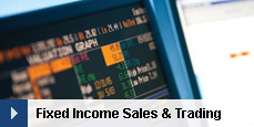 Fixed Income Sales & Trading